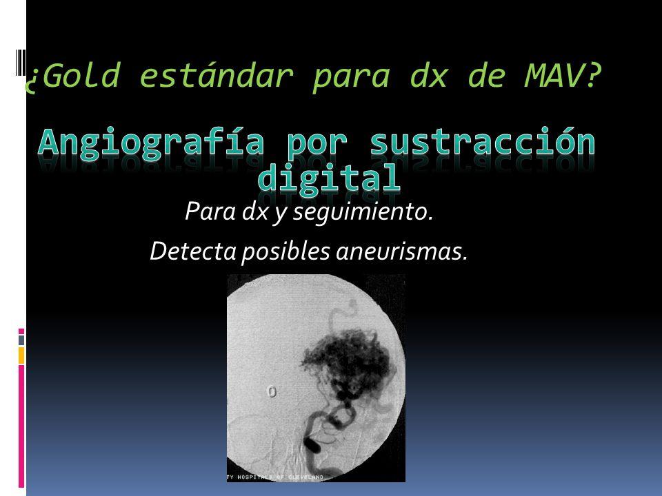 ¿Gold estándar para dx de MAV