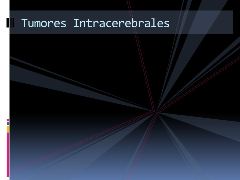 Tumores Intracerebrales