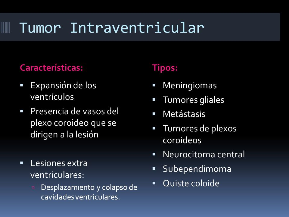 Tumor Intraventricular
