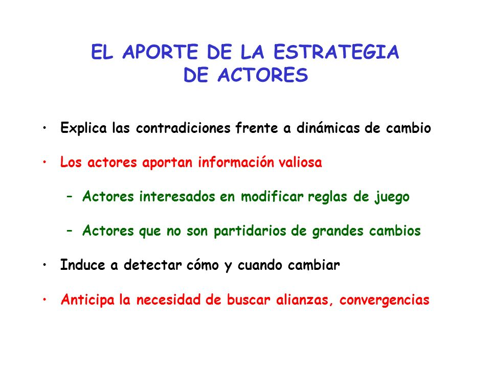 EL APORTE DE LA ESTRATEGIA DE ACTORES