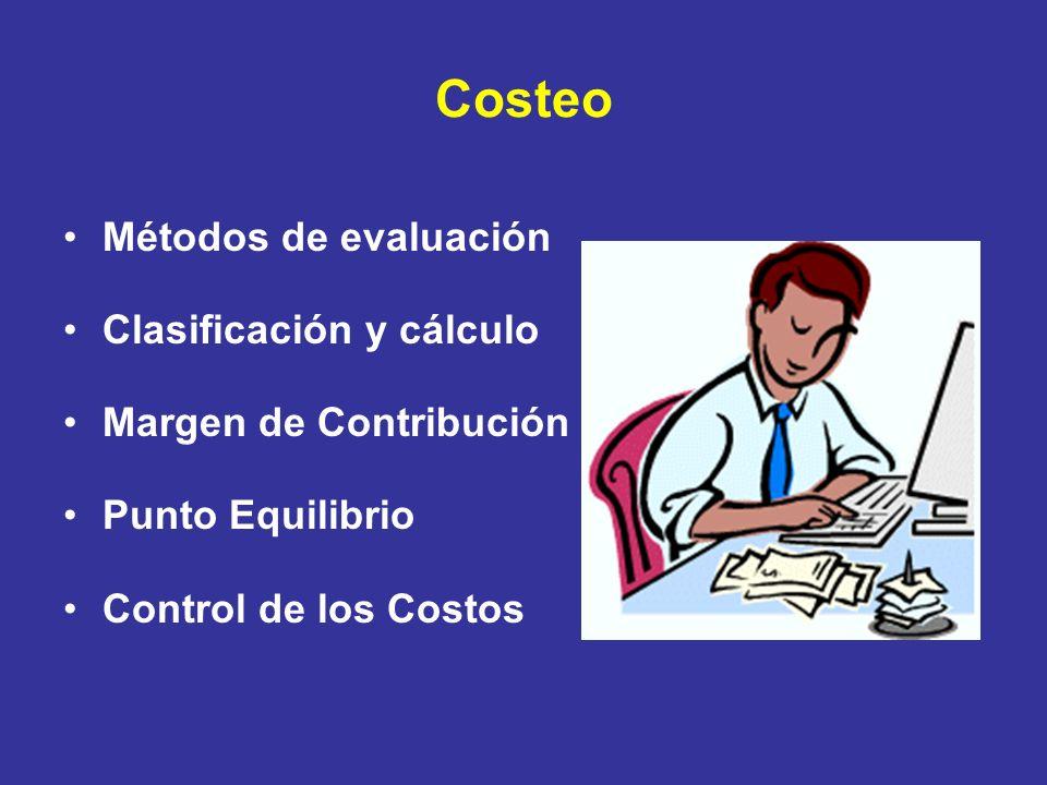 Costeo Métodos de evaluación Clasificación y cálculo