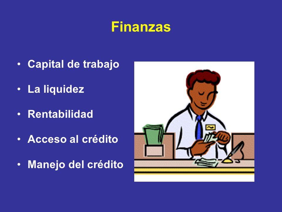 Finanzas Capital de trabajo La liquidez Rentabilidad Acceso al crédito