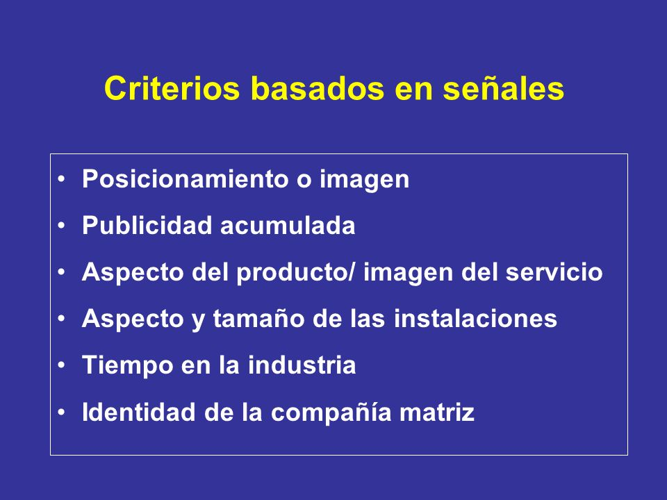 Criterios basados en señales