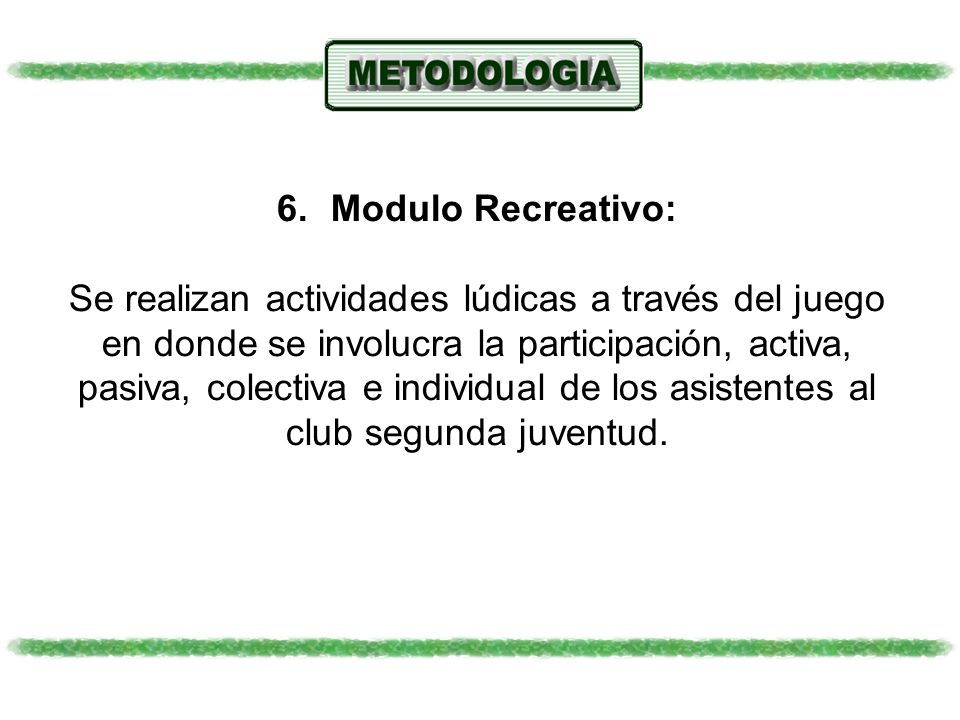 Modulo Recreativo: