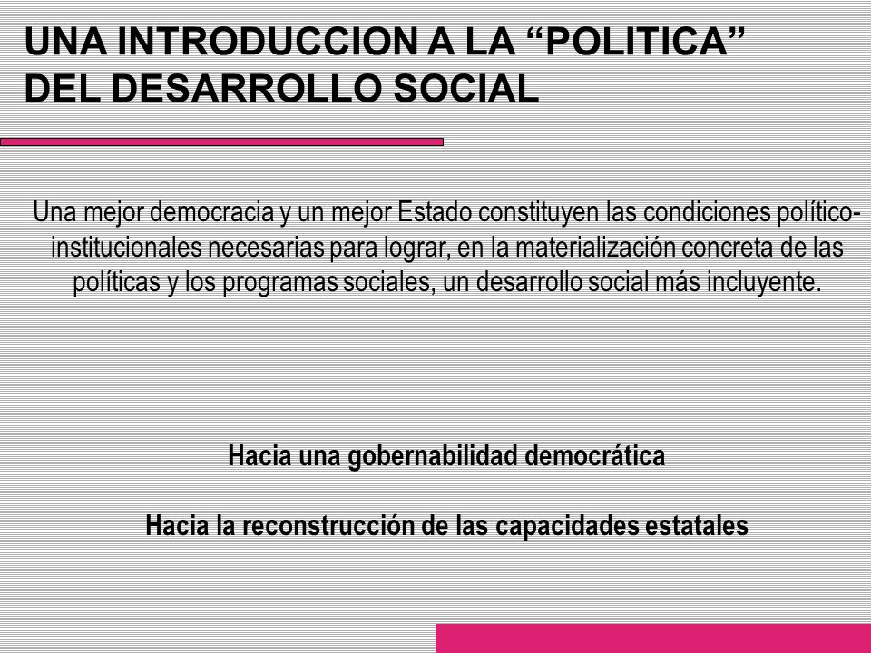 UNA INTRODUCCION A LA POLITICA DEL DESARROLLO SOCIAL