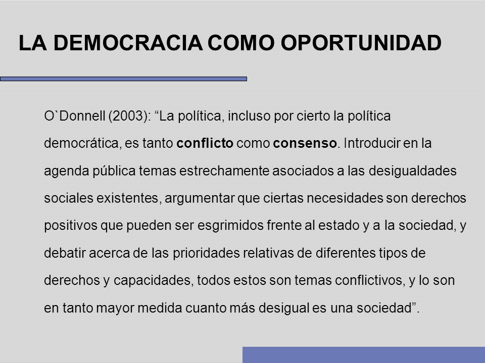 LA DEMOCRACIA COMO OPORTUNIDAD
