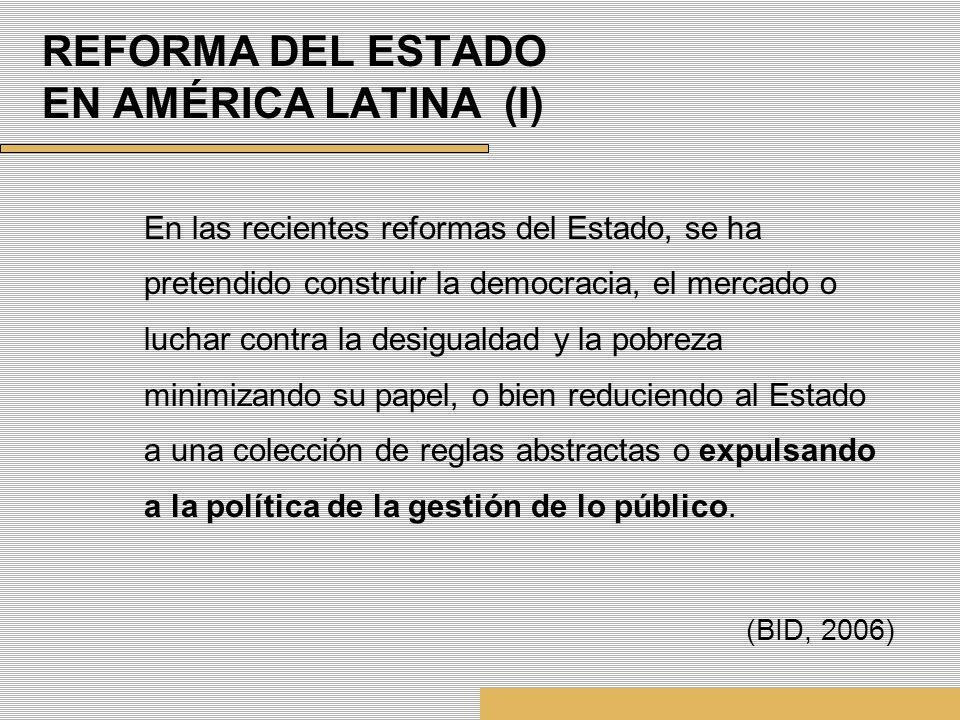 REFORMA DEL ESTADO EN AMÉRICA LATINA (I)
