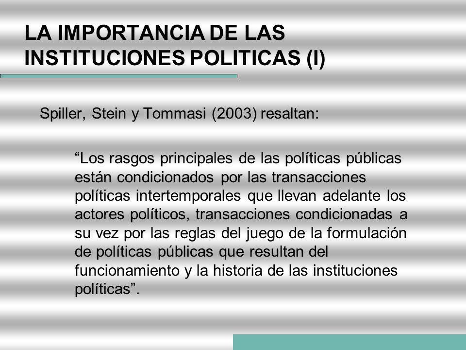 LA IMPORTANCIA DE LAS INSTITUCIONES POLITICAS (I)