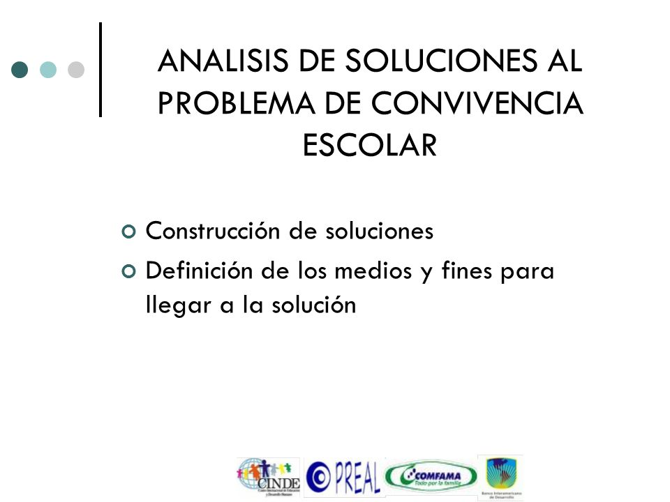 ANALISIS DE SOLUCIONES AL PROBLEMA DE CONVIVENCIA ESCOLAR