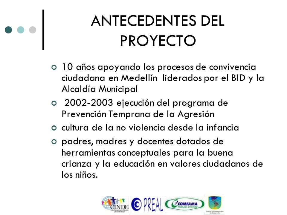 ANTECEDENTES DEL PROYECTO