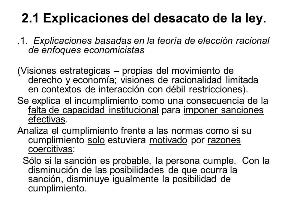 2.1 Explicaciones del desacato de la ley.