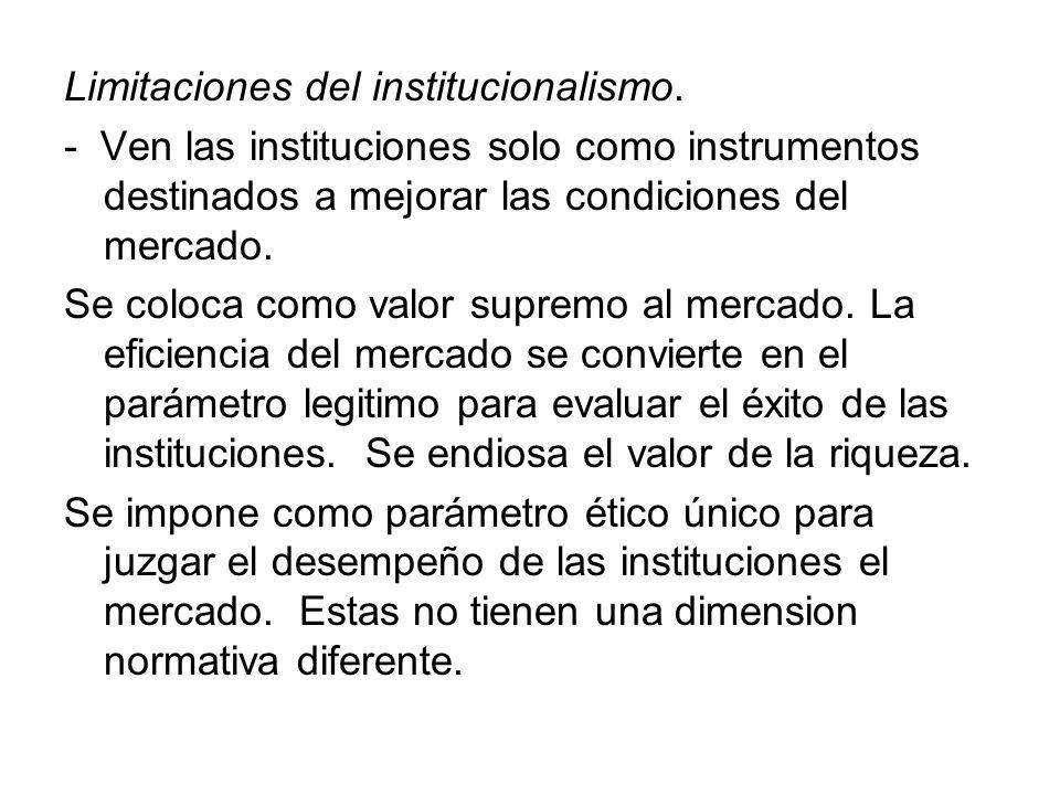 Limitaciones del institucionalismo.