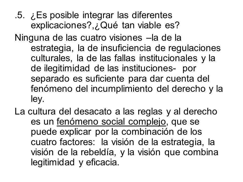 5. ¿Es posible integrar las diferentes explicaciones