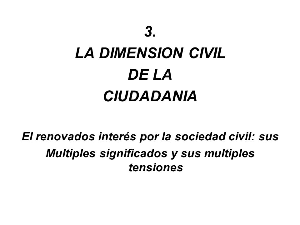 3. LA DIMENSION CIVIL DE LA CIUDADANIA