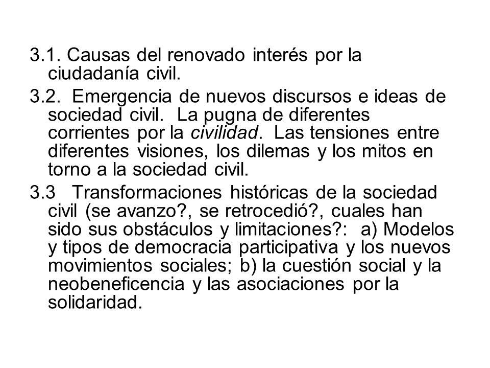 3.1. Causas del renovado interés por la ciudadanía civil.