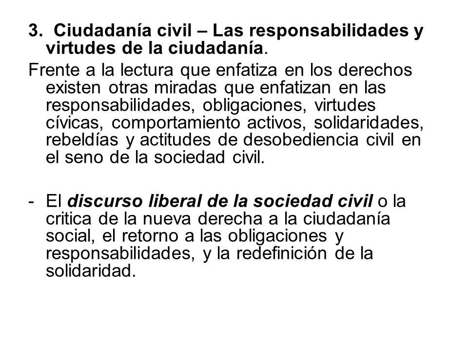3. Ciudadanía civil – Las responsabilidades y virtudes de la ciudadanía.