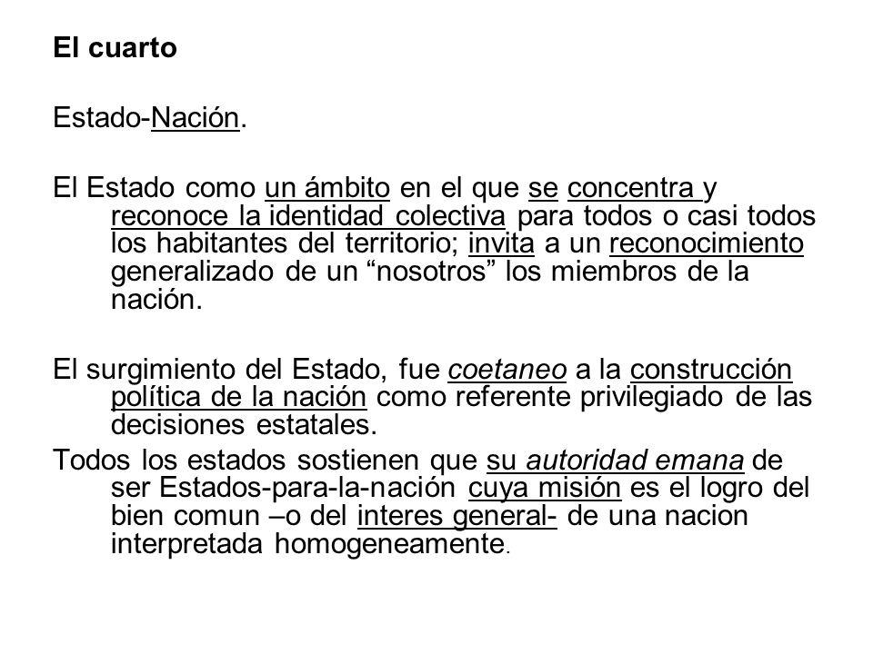 El cuartoEstado-Nación.
