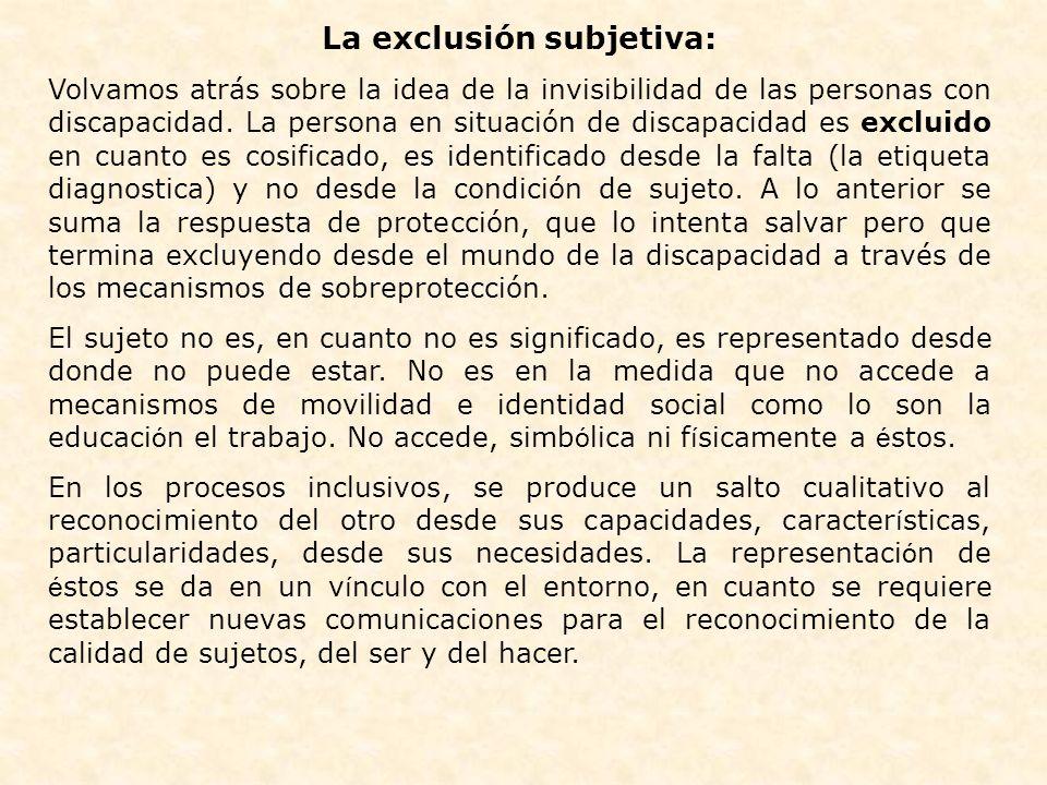 La exclusión subjetiva: