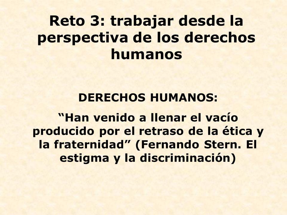 Reto 3: trabajar desde la perspectiva de los derechos humanos