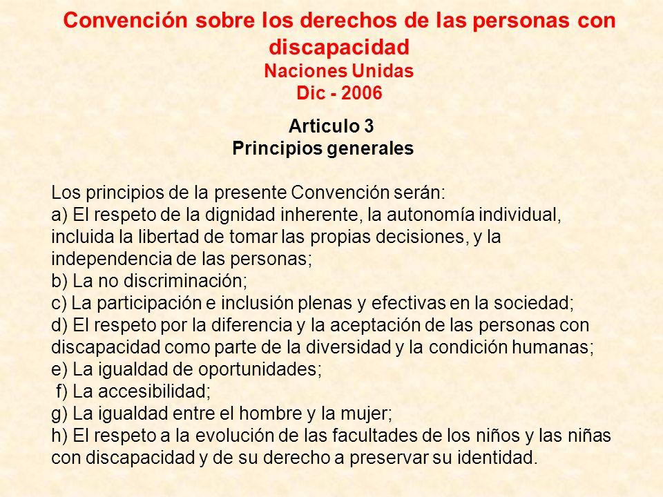 Convención sobre los derechos de las personas con discapacidad Naciones Unidas Dic - 2006