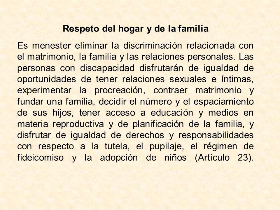 Respeto del hogar y de la familia