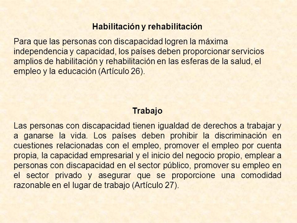 Habilitación y rehabilitación