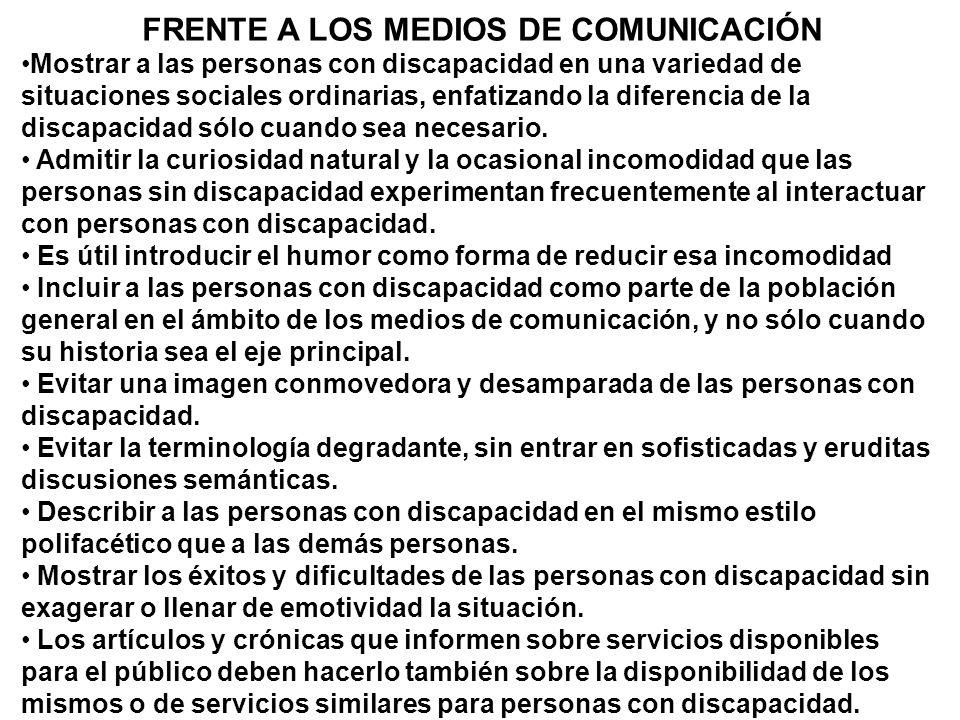 FRENTE A LOS MEDIOS DE COMUNICACIÓN