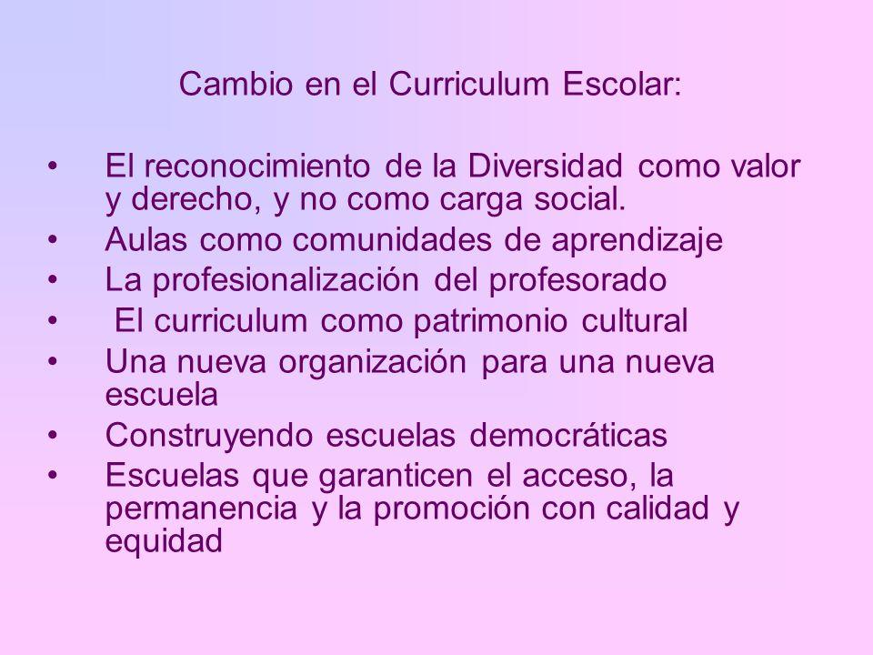 Cambio en el Curriculum Escolar:
