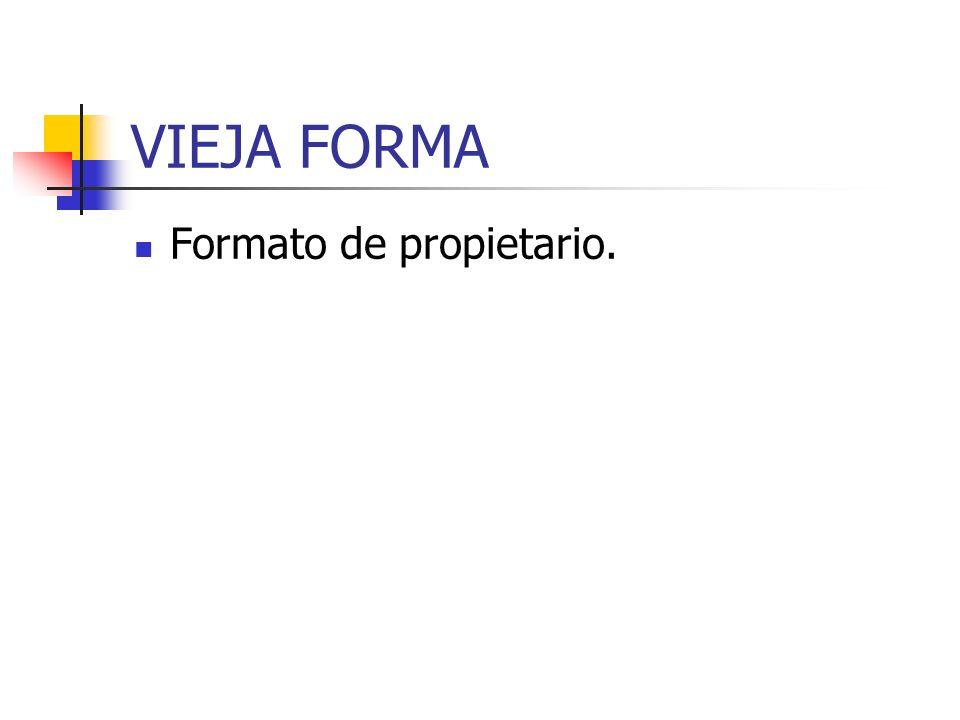 VIEJA FORMA Formato de propietario.