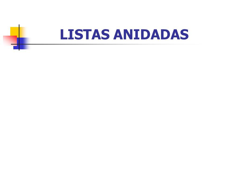 LISTAS ANIDADAS
