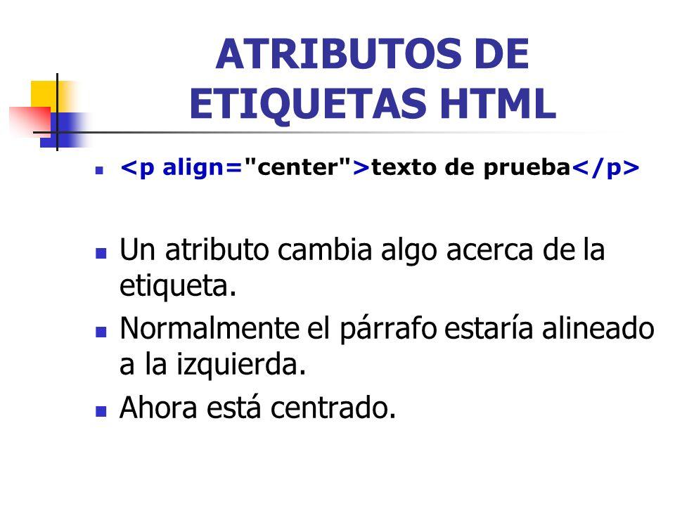 ATRIBUTOS DE ETIQUETAS HTML