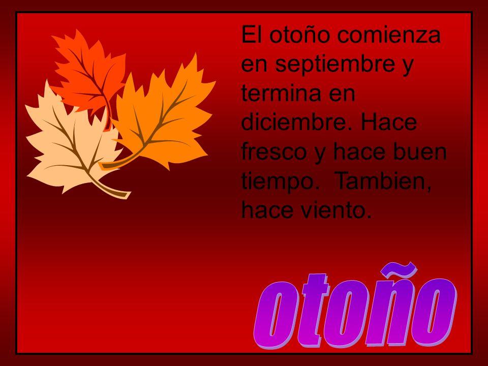 El otoño comienza en septiembre y termina en diciembre
