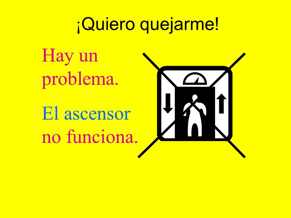 El ascensor no funciona.
