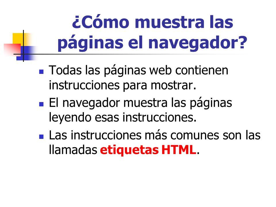 ¿Cómo muestra las páginas el navegador