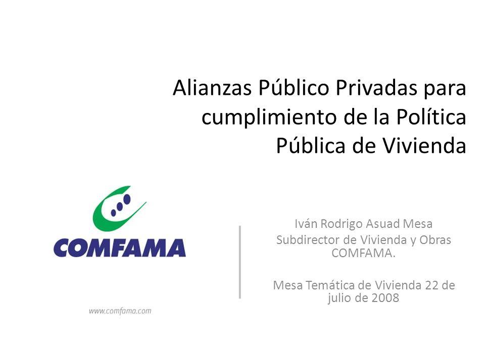 Alianzas Público Privadas para cumplimiento de la Política Pública de Vivienda