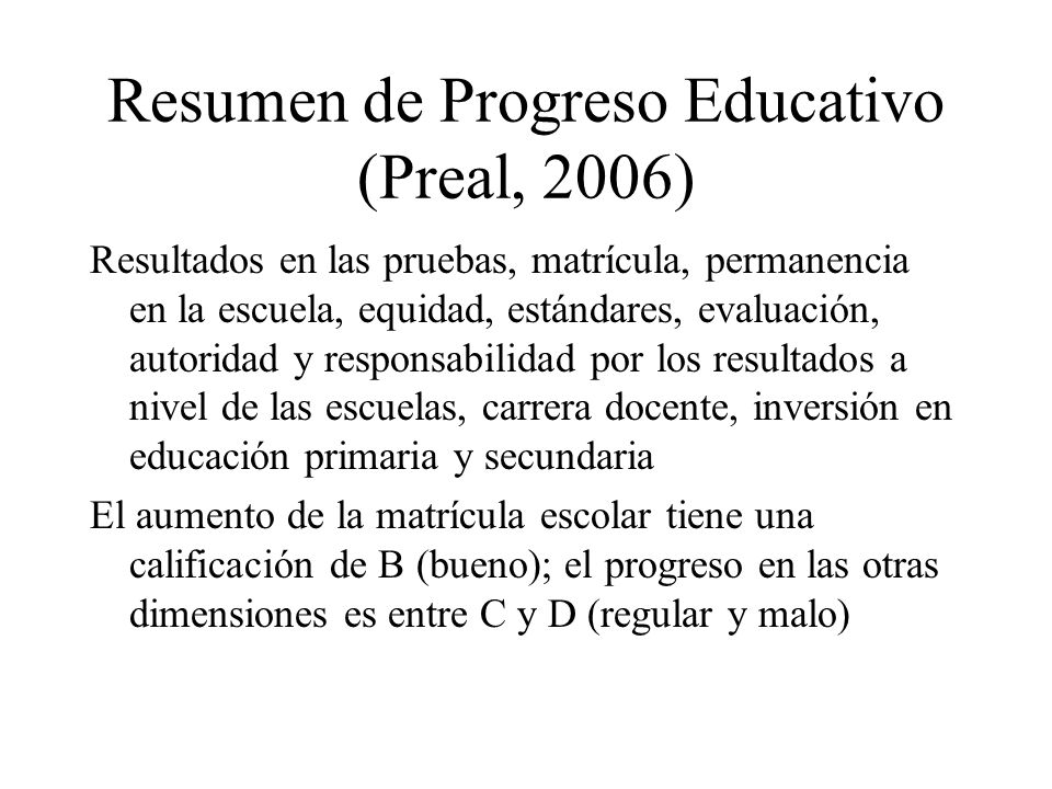 Resumen de Progreso Educativo (Preal, 2006)