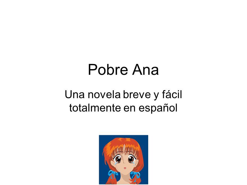 Una novela breve y fácil totalmente en español