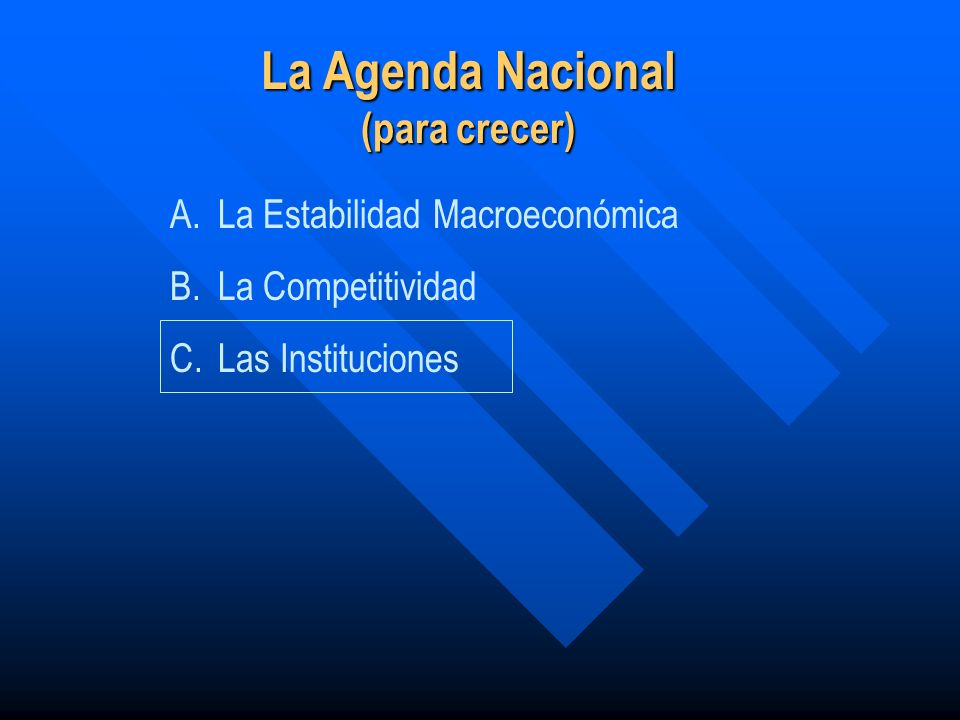 La Agenda Nacional (para crecer)