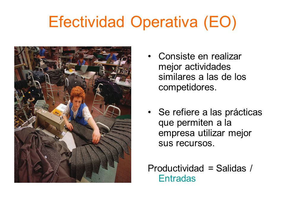 Efectividad Operativa (EO)