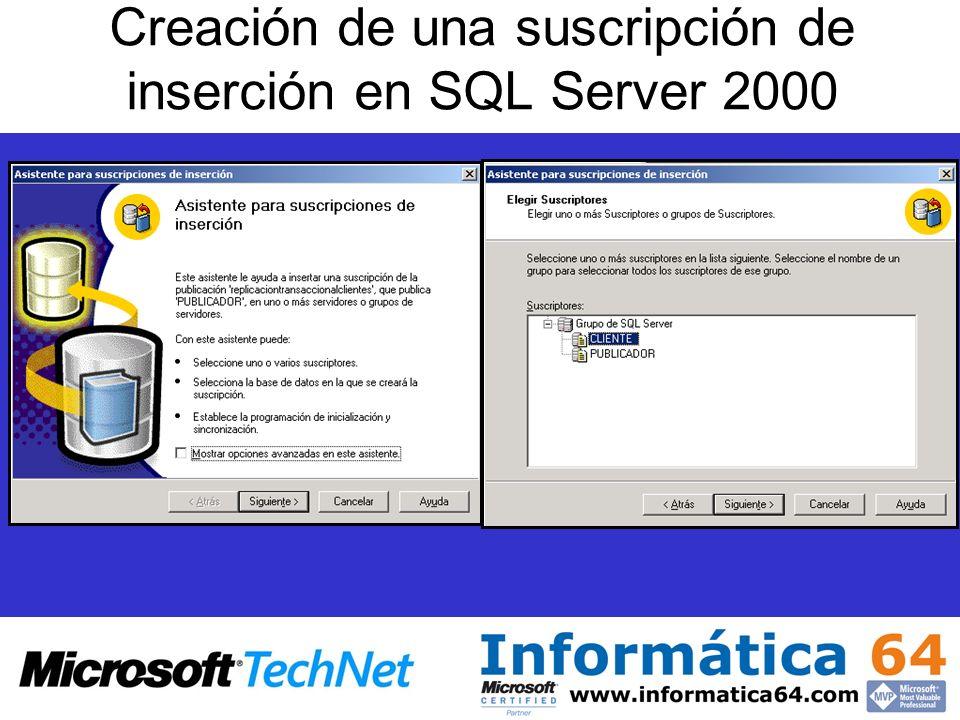 Creación de una suscripción de inserción en SQL Server 2000