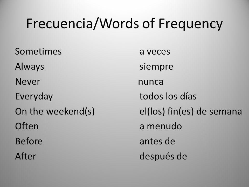 Frecuencia/Words of Frequency