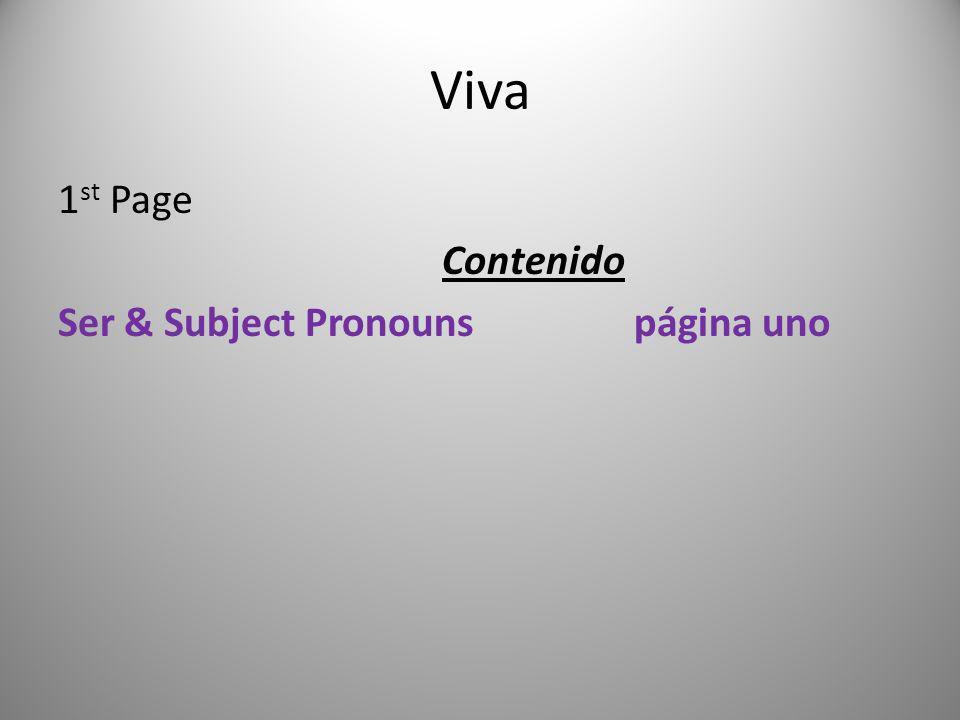 Viva 1st Page Contenido Ser & Subject Pronouns página uno