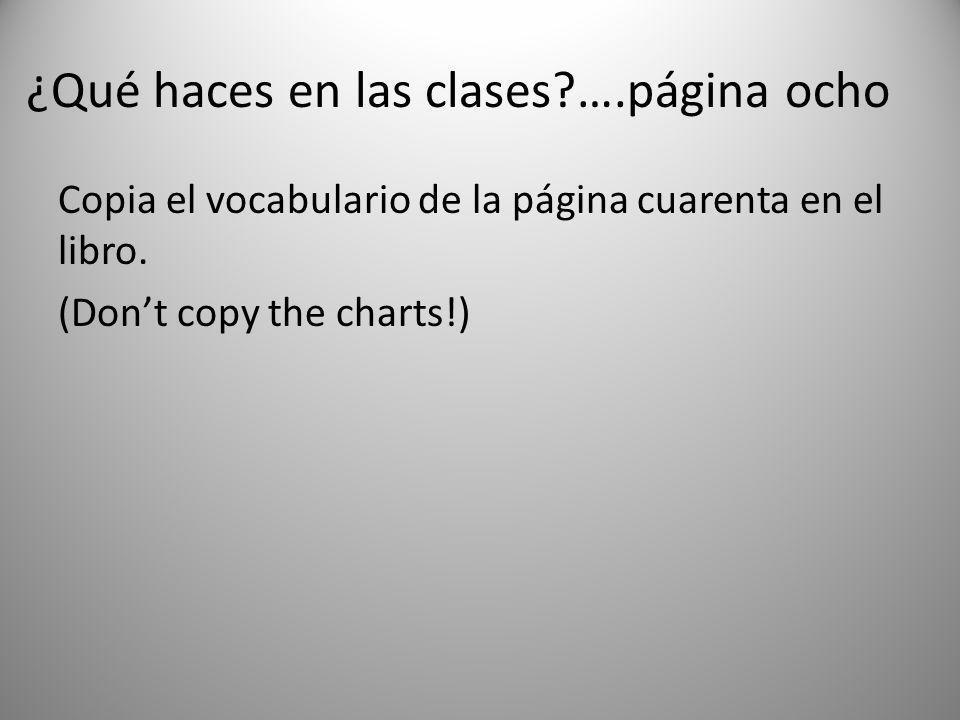 ¿Qué haces en las clases ….página ocho
