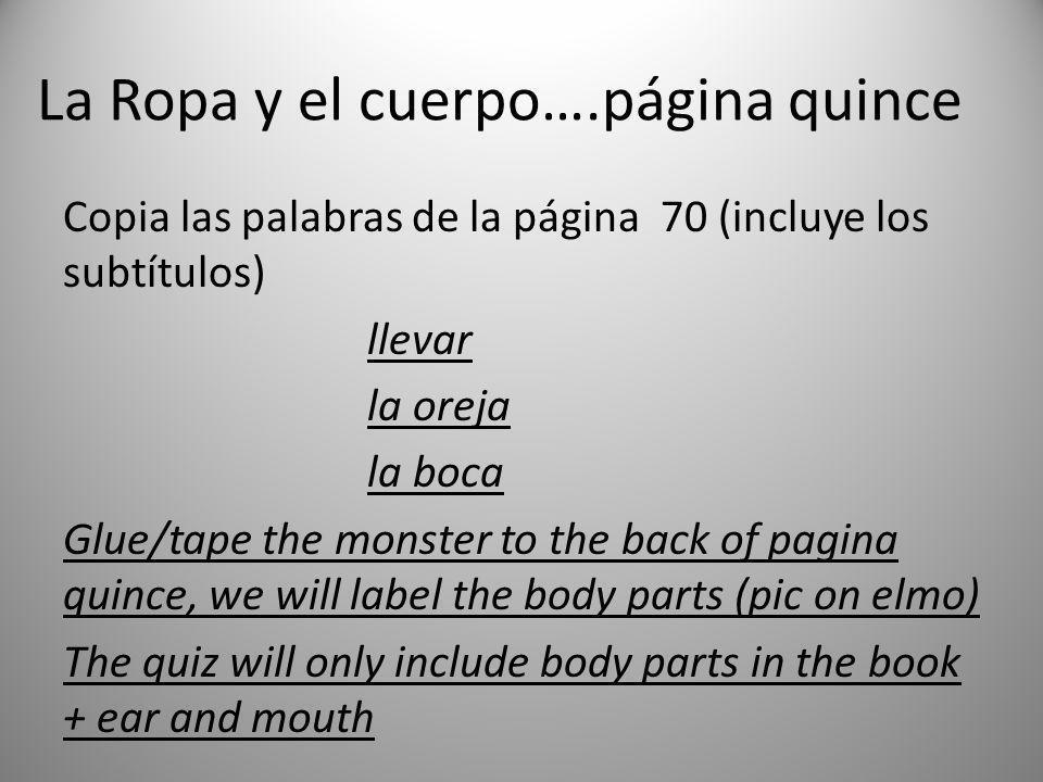 La Ropa y el cuerpo….página quince
