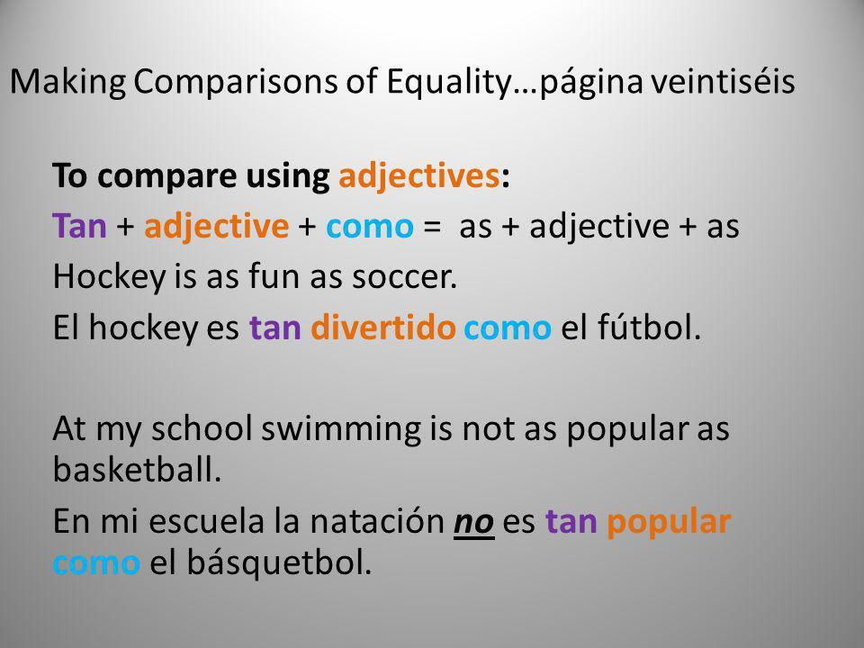 Making Comparisons of Equality…página veintiséis
