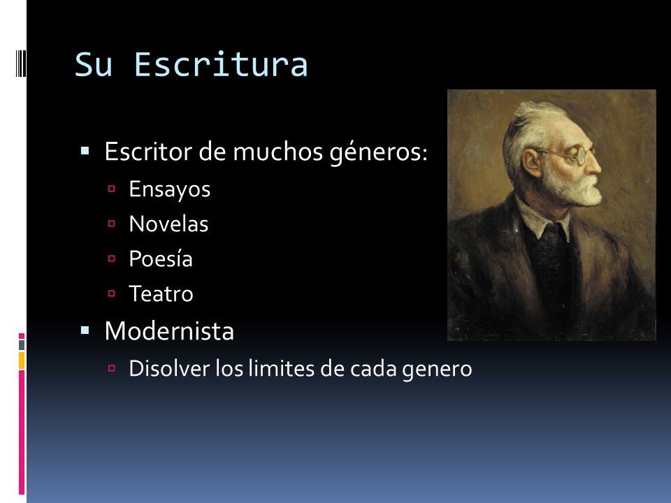 Su Escritura Escritor de muchos géneros: Modernista Ensayos Novelas