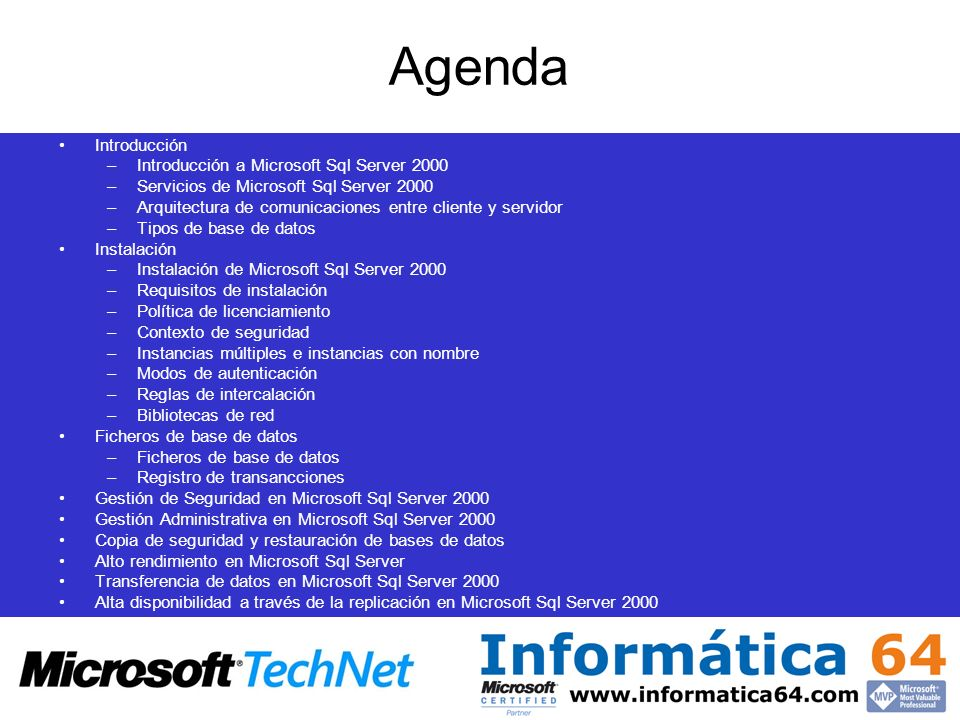 Agenda Introducción Introducción a Microsoft Sql Server 2000