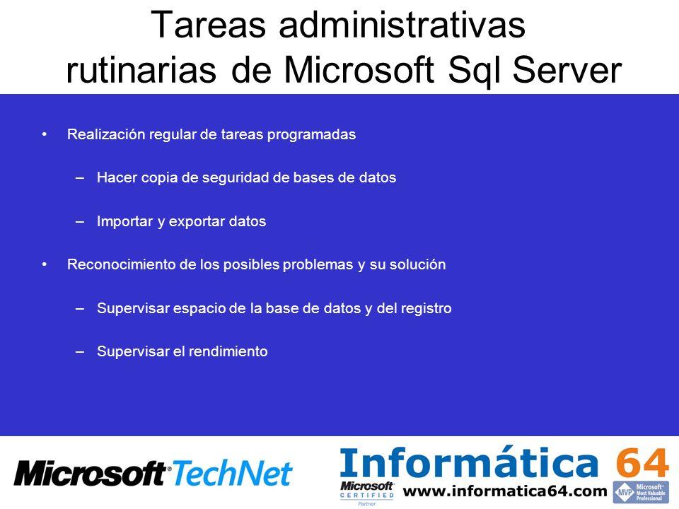 Tareas administrativas rutinarias de Microsoft Sql Server