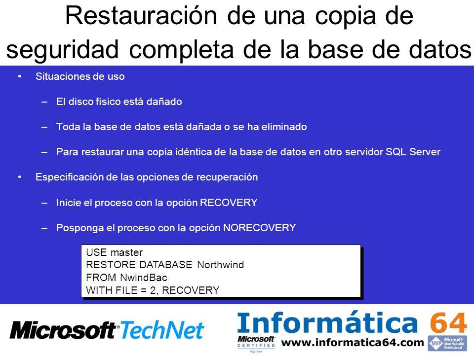 Restauración de una copia de seguridad completa de la base de datos