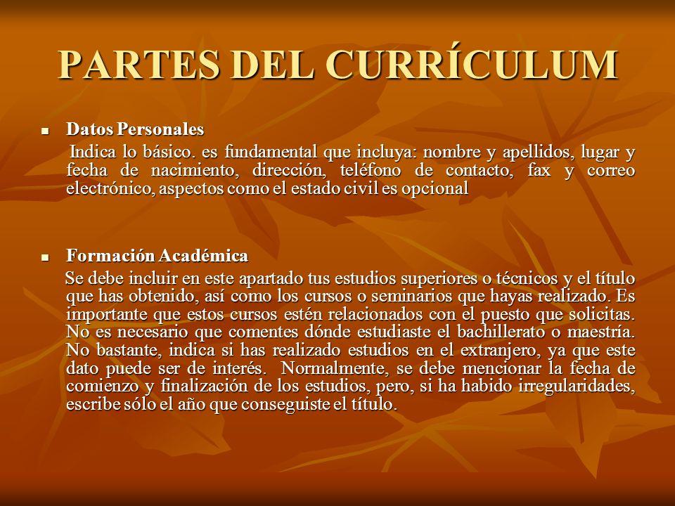 PARTES DEL CURRÍCULUM Datos Personales